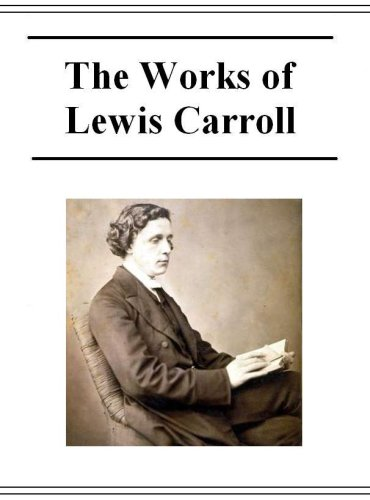 the life and works of lewis carroll The complete works of lewis carroll with all of the original illustrations, life and letters of lewis carroll: all the novels, stories, and poems: alice's adventures in wonderland, the hunting of the snark, and much much more may be what carroll aficionados may be looking for in digital format.