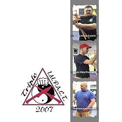 Triple I.M.P.A.C.T. 2007