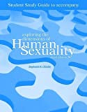 Student Study Guide-Exploring the Dimensions of Human Sexuality (0763742945) by Greenberg