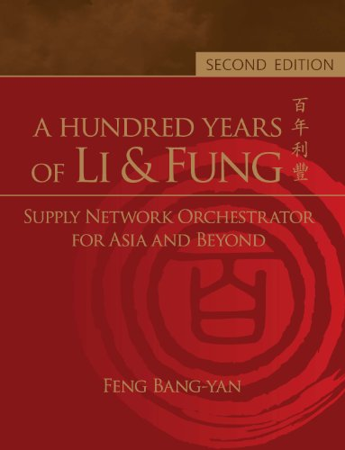 a-hundred-years-of-li-fungsupply-network-orchestrator-for-asia-and-beyond-english-edition