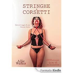 Stringhe & Corsetti