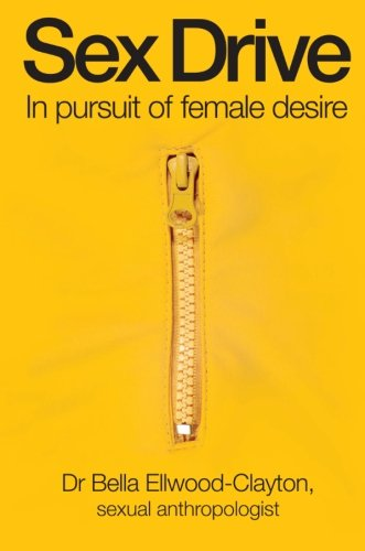 Sex Drive: In Pursuit Of Female Desire front-457431