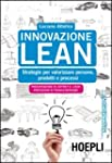 Innovazione Lean. Strategie per valor...
