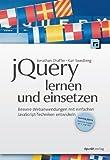img - for jQuery lernen: Bessere Webanwendungen mit einfachen JavaScript-Techniken entwickeln book / textbook / text book