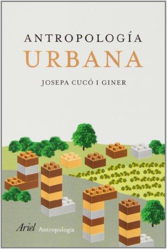 Antropología urbana (Ariel Antropologia)