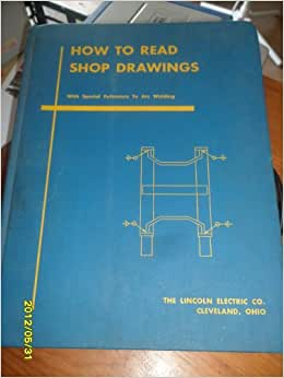 how to read shop drawings lincoln electric pdf