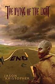 End (The Dying of the Light, Book 1)