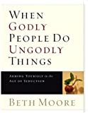 WHEN GODLY PEOPLE DO UNGODLY THINGS - LEADER GUIDE