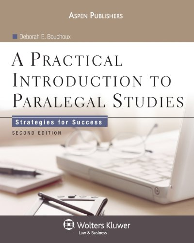 A Practical Introduction to Paralegal Studies: Strategies...