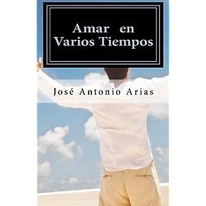 Amar en Varios Tiempos (Spanish Edition)