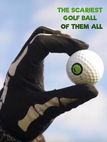 The Scariest Golf Ball of them All