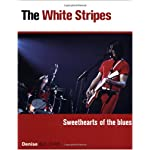 The White Stripes: Sweethearts of the Blues book cover
