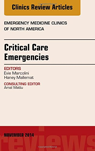 critical-care-emergencies-an-issue-of-emergency-medicine-clinics-of-north-america