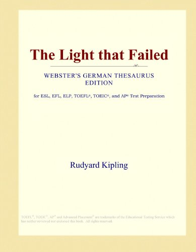 The Light that Failed (Webster's German Thesaurus Edition)