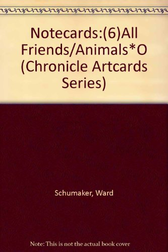 Notecards:(6)All Friends/Animals*O (Chronicle Artcards Series)