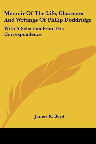 Memoir of the Life, Character and Writings of Philip Doddrid