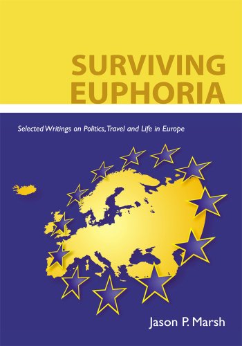 Surviving Euphoria:Selected Writings on Politics,