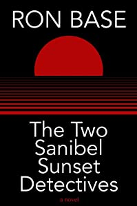 The Two Sanibel Sunset Detectives by Ron Base ebook deal