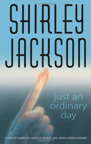 Just An Ordinary Day: The Uncollected Stories Of Shirley Jackson front-931290
