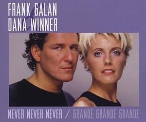 Never never never/Grande grande grande [Single-CD]