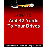 """Add 42 Yards To Your Drives - Golf Swing (Add Power To Your Golf Swing Book 1) (Kindle Edition)By Jeff Richmond        Buy new: $4.97    Customer Rating:     First tagged """"golf swing"""" by Amazon Customer"""