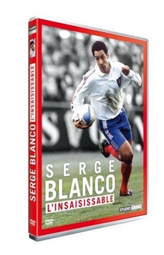 Serge blanco - l'insaisissable [Edizione: Francia]