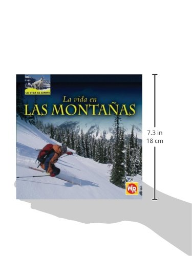 La Vida En Las Montanas/ Living in Mountains (La Vida Al Limite/ Life on the Edge)