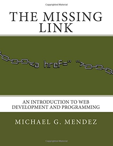 Large book cover: The Missing Link: An Introduction to Web Development and Programming