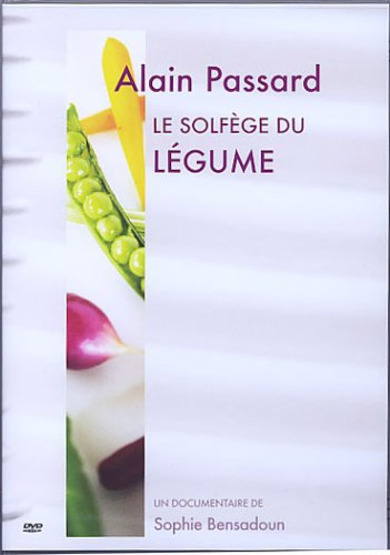 Alain Pasard - The Ultimate Art of French Cooking [DVD]
