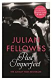 Lord Julian Fellowes Past Imperfect