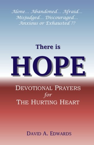 There is Hope: Devotional Prayers for the Hurting Heart