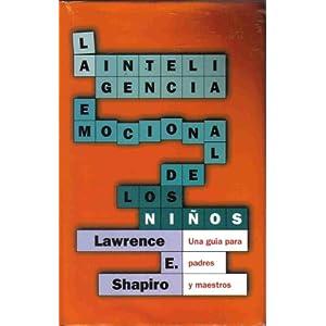 Shapiro: La inteligencia emocional de los niños