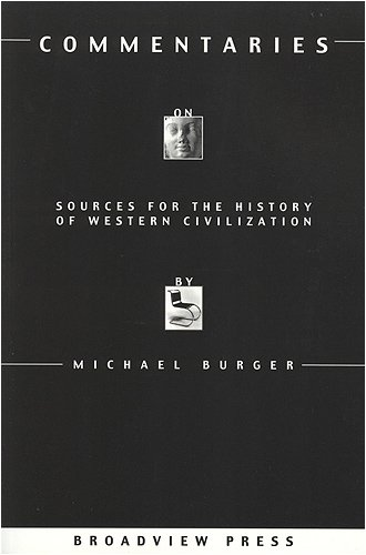 Commentaries on Sources for the History of Western Civilization with Questions for Students, Michael Burger