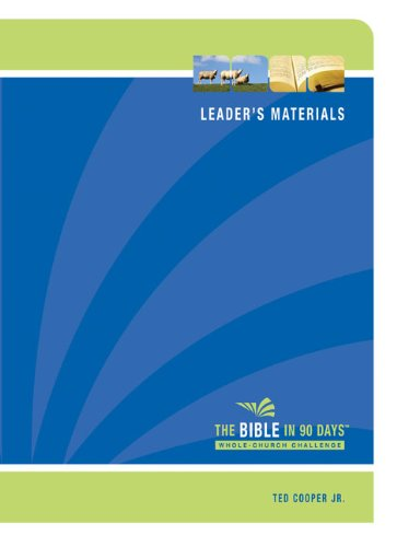 The Bible In 90 Days: Whole-Church Challenge Leader'S Pack
