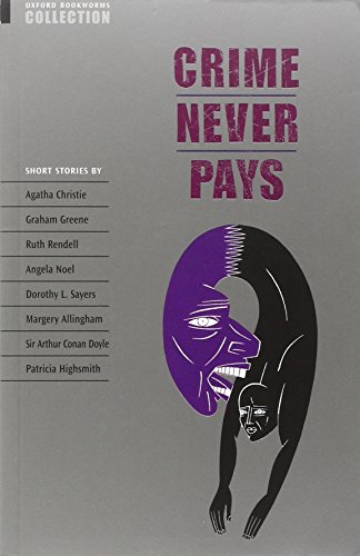 Oxford Bookworms Collection: Crime Never Pays (Oxford Bookworms Library)
