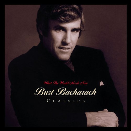 What World Needs Now: Bacharach Classics