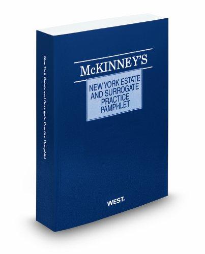 McKinney'sNew York Estate and Surrogate Practice...
