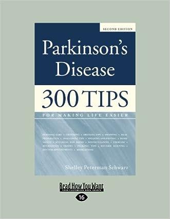Parkinson's Disease: 300 Tips for Making Life Easier
