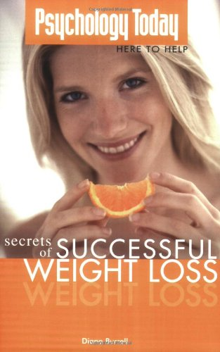 Psychology Today: Secrets of Successful Weight Loss