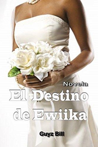 El Destino de Ewiika