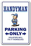 HANDYMAN ~Novelty Sign~ parking street house gift