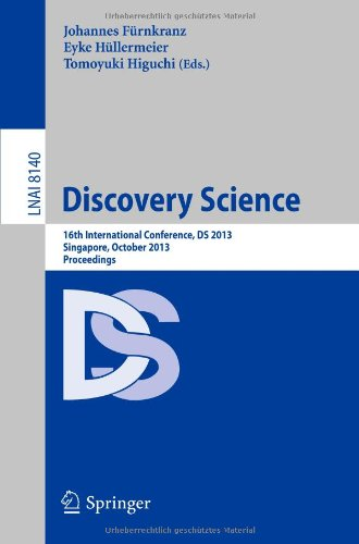 Discovery Science: 16Th International Conference, Ds 2013, Singapore, October 6-9, 2013, Proceedings (Lecture Notes In Computer Science / Lecture Notes In Artificial Intelligence)