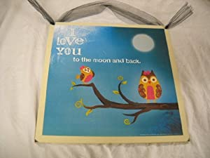 I Love You to the Moon and Back Wooden Wall Art Sign Owls on Tree Branch Girls