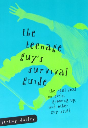 the-teenage-guys-survival-guide-the-real-deal-on-girls-growing-up-and-other-guy-stuff-written-by-jer