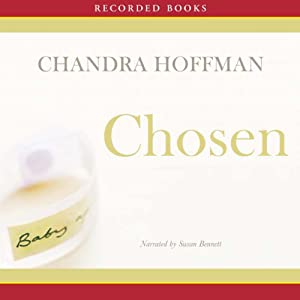 Chosen: A Novel | [Chandra Hoffman]
