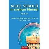 "In meinem Himmel: Romanvon ""Alice Sebold"""