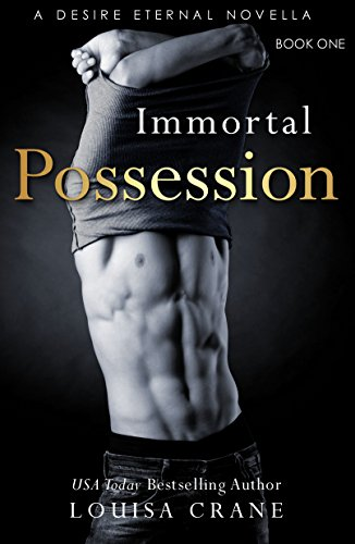 Immortal Possession by Louisa Crane
