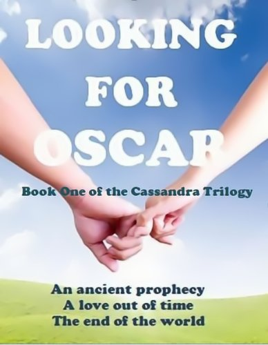 Looking for Oscar (The Cassandra Trilogy)