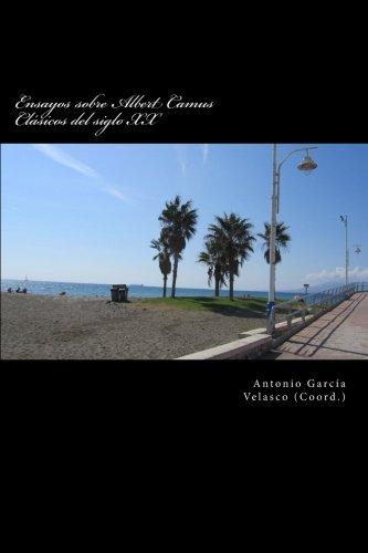 ensayos-sobre-albert-camus-clasicos-del-siglo-xx-volume-1-clsicos-del-siglo-xx