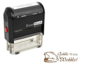 Thanksgiving Rubber Stamp - Gobble Till You Wobble - Brown Ink